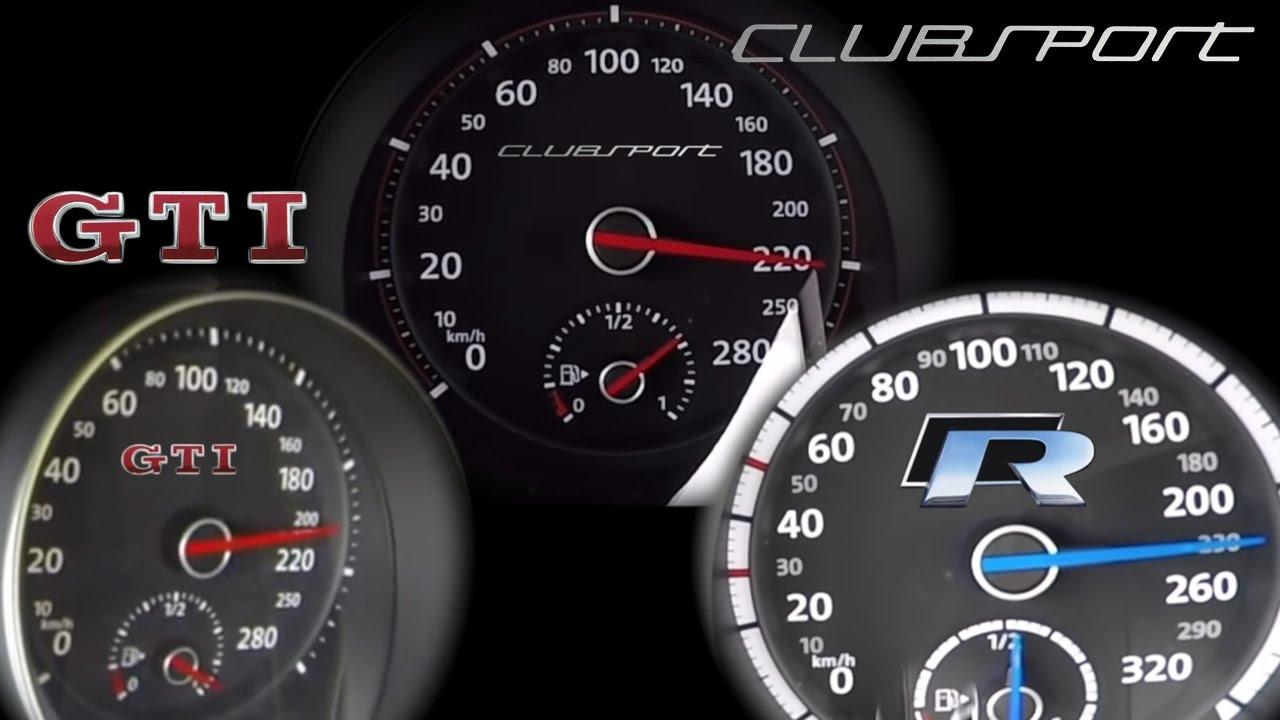 VW Golf 7 GTI vs CLUBSPORT vs GOLF R 0-230 km/h ...