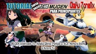 MUGEN downloads 15.- Portgas D. ACE, Kutuna Yui, Natalia Glinka & Homura Akemi