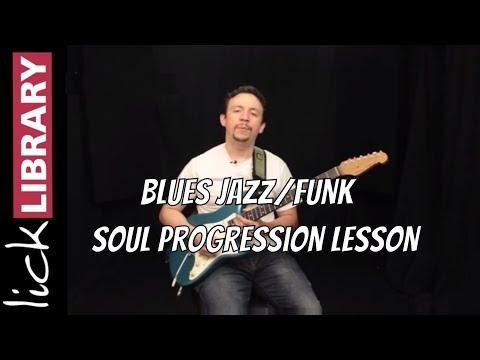 Blues Jazz Funk Soul Progression - Guitar Lesson - Daniel Seriff