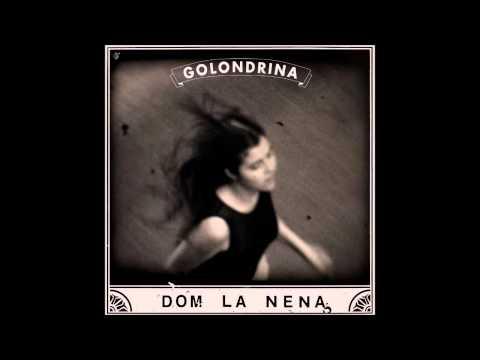 Dom La Nena - Con Toda Palabra