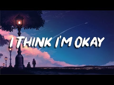 Machine Gun Kelly, Yungblud & Travis Barker - I Think I'm OKAY (Lyrics)