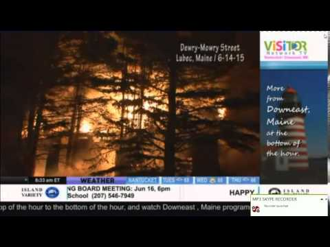 Fire In Maine Family Loses Home In Lubec On Camera LIve