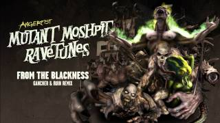 Angerfist - From The Blackness (Gancher & Ruin Remix)