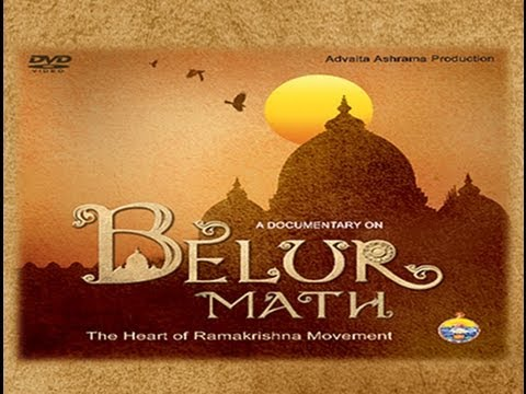 BELUR MATH   The heart of Ramakrishna Movement : A Documentary on Belur Math (Full)