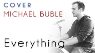 Michael Buble - Everything (piano cover)