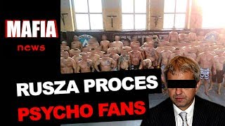 RUSZA PROCES PSYCHO FANS. WPADŁ BYŁY PREZES PKN ORLEN I BYŁY WICESZEF ABW | Mafia News