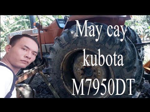 [VRT Máy Cày  15] KUBOTA M7950DT Dòng Rành Cho Cộng Việc Nặng , Xới Đât Rấy, Kéo Gỗ Rùng .
