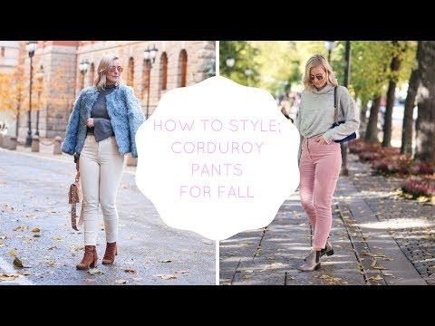 HOW TO STYLE; CORDUROY PANTS - 5 DIFFERENT PANTS I KAJA-MARIE