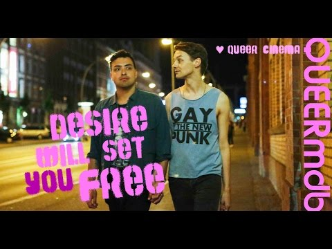 Desire will set you free | Film 2015 -- schwul | gay themed [Full HD Trailer]