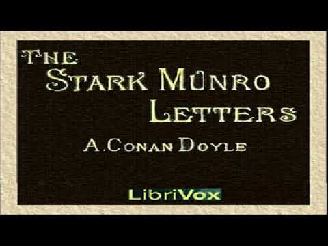 Stark Munro Letters | Sir Arthur Conan Doyle | Epistolary Fiction | Soundbook | English | 4/4