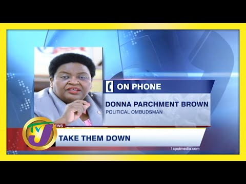 "Jamaican Political Ombudsman Says ""Take them Down""   TVJ News"