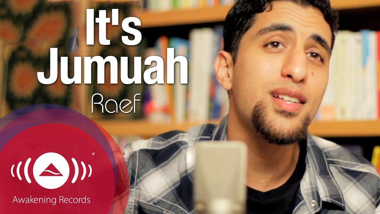 Arti Lirik dan Terjemahan Raef - Its Jumuah