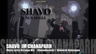 Download lagu Shavo - Im Chanaparh