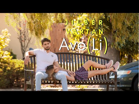 Jilbér - Aveli ft. Vartan Taymazyan (2019)
