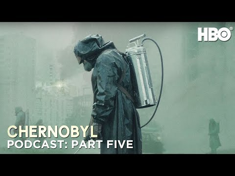 the-chernobyl-podcast-|-part-five-|-hbo