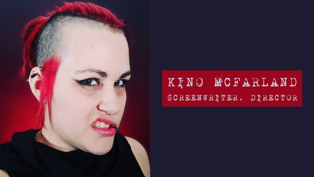 Kino McFarland Horror Screenwriter/Director