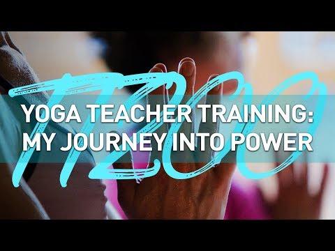 Yoga Teacher Training: My Journey Into Power