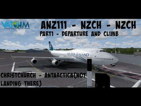 P3D VATSIM ANZ111 - NZCH - NZCH - FLIGHT TO ANTARCTICA - IFLY B747- 400 - PART 1