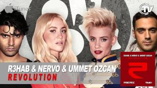 R3hab & NERVO & Ummet Ozcan - Revolution (Instrumental Mix Edit)