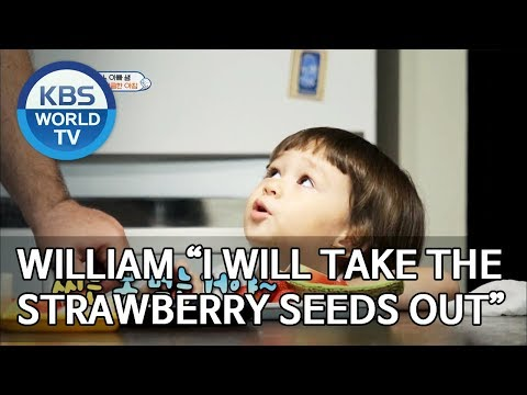 """William """"I will take the strawberry seeds out"""" [The Return"""