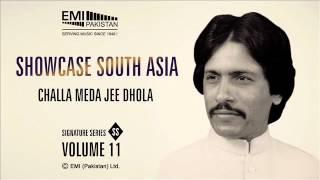 Challa Meda Jee Dhola | Ataullah Khan Essakhlevi | Showcase South Asia - Vol.11