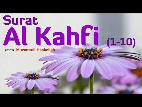 GAMPANG HAFAL Surat Al Kahfi 1-10   Muzammil Hasballah