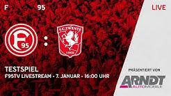 F95-TESTSPIEL   Fortuna Düsseldorf vs. FC Twente Enschede