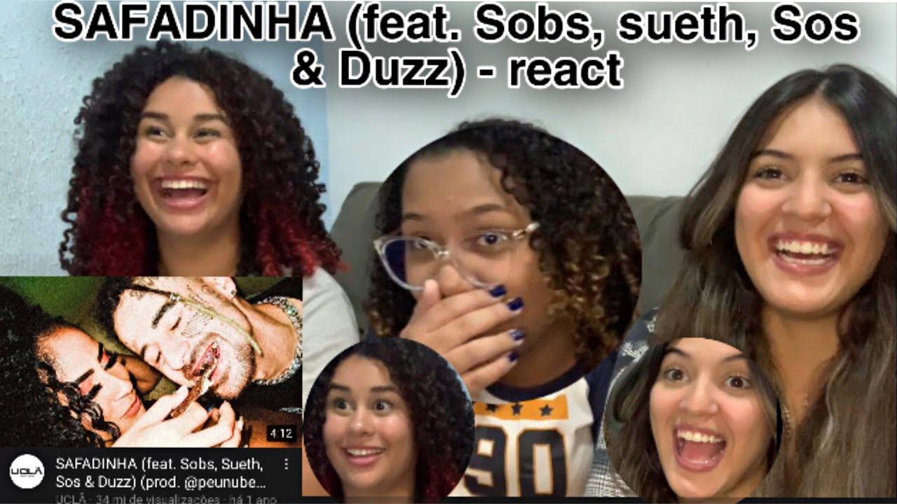 Download SAFADINHA (feat. Sobs, sueth, Sos & Duzz) (prod. @peunubeat) react