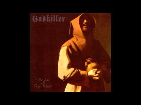 Godkiller  The End of the World full album