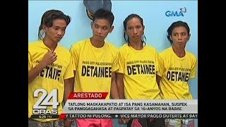 Tatlong magkakapatid at isa pang kasamahan, suspek sa panggagahasa at pagpatay sa 16-anyos na babae
