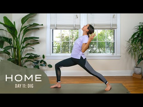 Home - Day 11 - Dig  |  30 Days of Yoga With Adriene