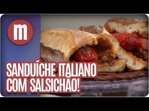 Sanduíche italiano com salsichão - Mulheres  (01/06/16)