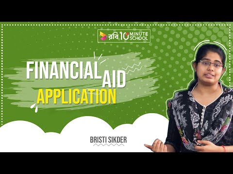 Financial Aid Application | Higher Study in USA | Undergraduate | Bristy Sikder
