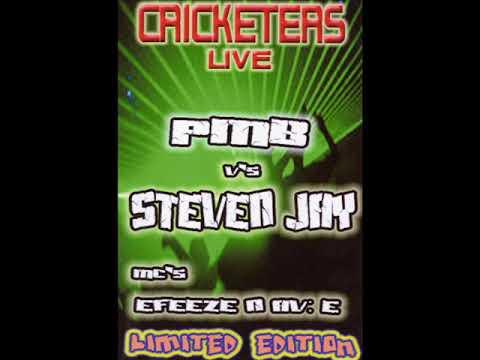 Cricketers Live! - Limited Edition - DJ P.M.B. Vs Steven Jay