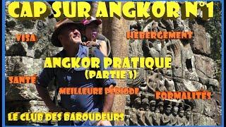 Bien préparer son Voyage au Cambodge / Guide de Voyage vidéo CAMBODGE.