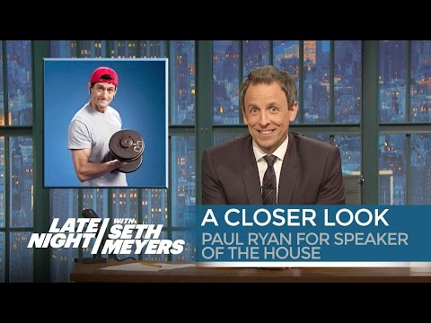 Paul Ryan for Speaker of the House: A Closer Look - Late Night with Seth Meyers