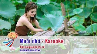 Karaoke Mười Nhớ - Dân ca quan họ nhạc sống - Song ca