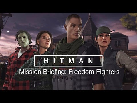 HITMAN 6 (2016) · Mission Briefing: Freedom Fighters (Colorado)