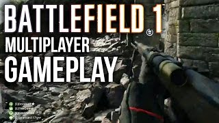Battlefield 1 Gameplay - BF1 Multiplayer Gameplay (Over 45 minutes of Gameplay)