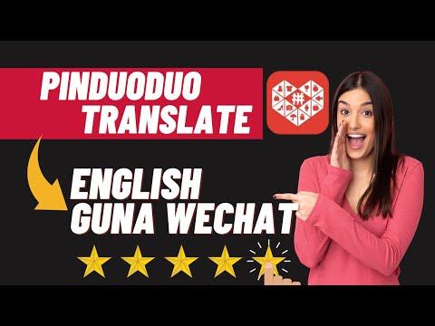 Translate Pinduoduo to English Guna Wechat App Cuma 3 Langkah