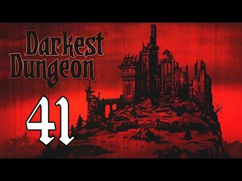 """Darkest Dungeon - """"Осветить Путь"""" - 41"""