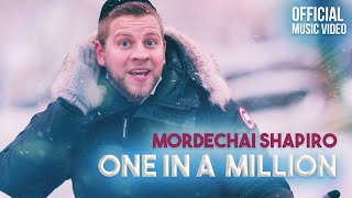 MORDECHAI SHAPIRO - One In a Million (Official Music Video) אחד למיליון - מרדכי שפירא