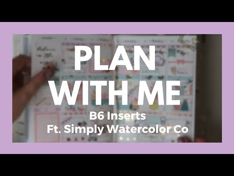 B6 INSERTS // Plan With Me - ft. Simply Watercolor Co!