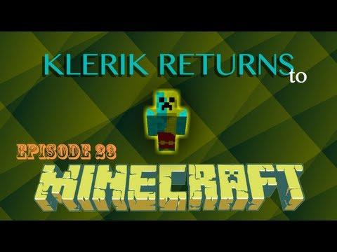 KlerikReturns to Minecraft - E23 - Poetry and Spiders