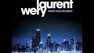 Laurent Wery - Ready For The Night (Radio Mix)