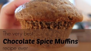The Very Best Chocolate Spice Muffins Recipe Ever!