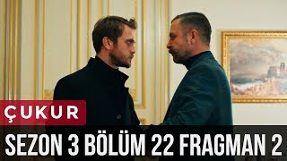Çukur 3.Sezon 22.Bölüm 2.Fragman