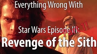 Everything Wrong With Star Wars Episode III: Revenge of the Sith, Part 1