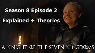 "Game of Thrones Season 8 Episode 2 | ""A Knight of the Seven Kingdoms"" Explained"