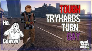 TOUGH TRYHARDS TURN GAY (GAME CHAT) - GTA V ONLINE